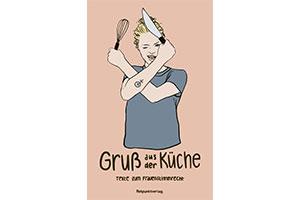 Gruss aus der Küche – Texte zum Frauenstimmrecht (in tedesco)